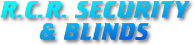 RCR Security & Blinds
